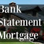 FHA , VA, NO Tax Return – Bank Statement Mortgage Lenders